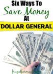 Ways To Save Money At Dollar General