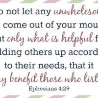 Memory Verses For Moms  – Ephesians 4:29