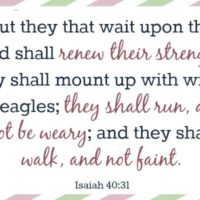 Mom's Memory Verses – Isaiah 4:31