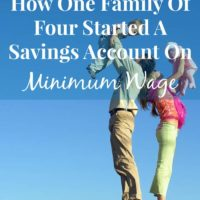 How A Family of Four Started A Savings Account on Minimum Wage